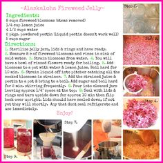How to, Step by Step recipe for making Fireweed Jelly.....so yummy and the fireweed is in full bloom right now in Alaska!