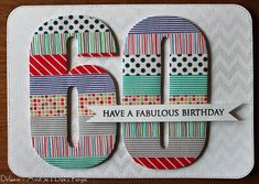 Bold numbers and washi tape. Adult, male birthday card. From andsoidontforget.typepad.com