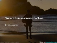We're humans, in constant need of love. And I don't thing it's a bad thing as long as we don't abuse the love we recive. Poetry Lessons, Poetry Quotes, Some Love Quotes, Famous Poems, Poems Beautiful, Love Reading, Soul Food, Positive Vibes, Fanfiction