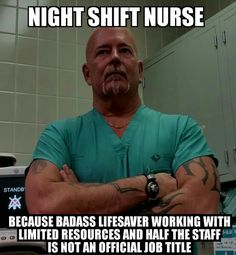 rn humor hospitals * rn humor & rn humor being a nurse & rn humor meme & rn humor night shift & rn humor hospitals & rn humor hilarious Night Shift Humor, Night Shift Nurse, Night Nurse Humor, Nurse Humour, Nurse Jokes, Nursing Memes, Funny Nursing, Nursing Quotes, Nurses Week Memes