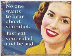 Diet funny humor so true haha 66 ideas Vintage Humor, Humor Retro, Retro Funny, Funny Diet Quotes, Funny Memes, Food Quotes, Funny Fails, Haha Funny, Hilarious