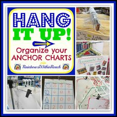 Anchor Charts on Hangers! Organization and Collection of Anchor Charts: RoundUP at RainbowsWithinReach
