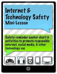 Internet & Technology Safety Mini-Lesson. Get the discussion started: what's safe to share, what to do if someone or something encountered online makes them uncomfortable, and the gravity of posting something (ANYthing) on the internet. Expand to  cover cyber-bullying as well...this mini-lesson helps foster that discussion.