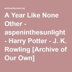 A Year Like None Other - Chapter 1 - aspeninthesunlight - Harry Potter Letters From Home, Archive Of Our Own, Surrey, Harry Potter, Teacher, Lettering, Professor, Letters, Texting