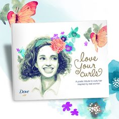Join #DoveHair and help curly girls everywhere take pride in their hair with our book of poetry that's inspired by real stories from real women. Download the original or personalize your own! #LoveYourCurls