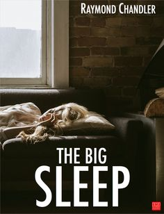 The Big Sleep (1939) is a hardboiled crime novel by Raymond Chandler, the first to feature detective Philip Marlowe. The work has been adapted twice into film,