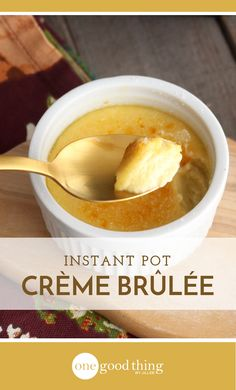 Learn how to make creme brulee and 9 other surprising things right in your Instant Pot. The most useful kitchen gadget you own just got MORE useful!