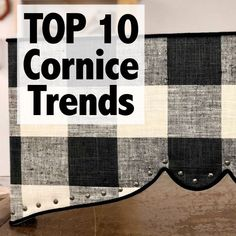 Upholstered cornices are one of our FAVORITE window treatment styles here at Stevenson Vestal! Here are the TOP TEN upholstered cornice styles trending in our workroom! Valences For Windows, Window Cornices, Drapes And Blinds, Window Coverings, Valances, Roman Blinds, Cornice Design, Cornice Ideas, Drapery Ideas