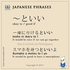 Valiant Japanese Language School < IG/FB - @ValiantJapanese > Japanese Phrases   Lower Intermediate 010