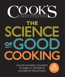 """From Cool Tools – """"The Science of Good Cooking"""" ... this is a brilliant way to look at cooking, with 50 principles, well illustrated, that demystify the process.  How does the way you cut an onion affect its flavor?  What exactly are the differences between baking powder and baking soda?  Amazing and useful information!  Offered at Amazon for $24."""