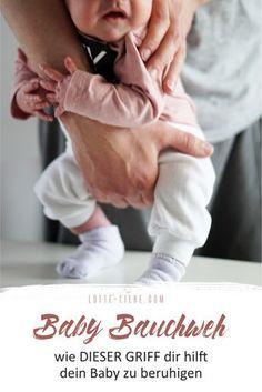 Hilfreiche Tipps gegen Koliken und Bauchweh bei deinem Baby. Dieser Griff hat uns die Kinderärztin gezeigt und hat uns sehr geholfen. Außerdem 37 andere Tipps damit es deinem Baby besser geht #baby #dreimonatskoliken #koliken #bauchweh #eltern