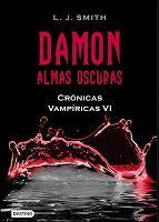 Crónicas Vampiricas VI (Damon, almas oscuras) - L.J.Smith