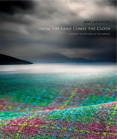 ISSUU - Harris Tweed -- From the Land by Ian Lawson