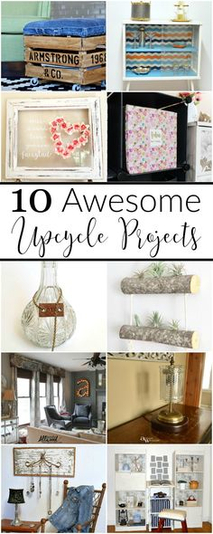 Because who doesn't love awesome upcycle projects? From organization, to home decor and furniture makeovers, there's something for everyone!