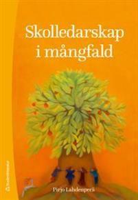 http://www.adlibris.com/se/organisationer/product.aspx?isbn=9144094353   Titel: Skolledarskap i mångfald - Författare: Pirjo Lahdenperä - ISBN: 9144094353 - Pris: 248 kr