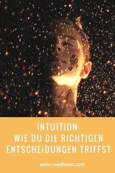 Intuition ist eine unserer nützlichsten Fähigkeiten. Eine gute Verbindung zu deiner Intuition hilft dir, im Leben die richtigen Entscheidungen zu treffen und das zu leben, wozu du hier bist.