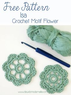 Free Crochet Flower Motif - Isa This pattern is for the little flower at the right. The one at the left, Isabelle, is also available on the blog. http://www.deuxbrinsdemaille.com/blog/2015/06/14/free-crochet-flower-motif-isa/