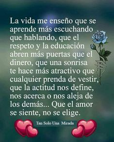 Por el amor de Dios, lo que está escrito en mi corazón se hace realidad. Gracias E.S. Positive Phrases, Motivational Phrases, Positive Quotes, Contentment Quotes, Wisdom Quotes, Love Quotes, Spanish Inspirational Quotes, Spanish Quotes, Love Messages