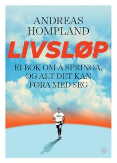 Kjøp 'Livsløp, ei bok om å springa, og alt det kan føra med seg' av Andreas Hompland fra Norges raskeste nettbokhandel. Vi har følgende formater tilgjengelige: Innbundet, E-bok | 9788248920472