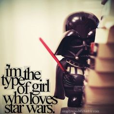Im the type of girl who loves Star Wars.and Star Trek. Pretty much equally, but there arent a lot of girly I love Star Trek things out there so just this Star Wars one will have to do. Geek Out, Nerd Geek, Geeks, Amour Star Wars, Nerd Love, My Love, Star Trek, Game Of Thrones, Video X