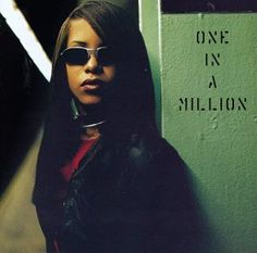 Aaliyah - One in a Million. There isn't one song I don't know or love on this album.