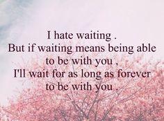 esperar para siempre