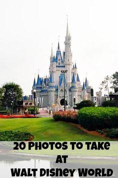 Top 20 Photos to Take at Walt Disney World! #WDW #Disney stay at www.orlandocondoatlegacydunes.com