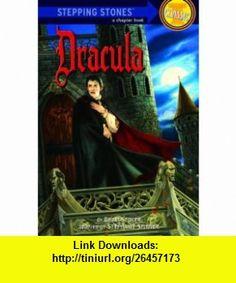 Dracula (A Stepping Stone Book(TM)) (9780679994350) Stephanie Spinner, Bram Stoker , ISBN-10: 0679994351  , ISBN-13: 978-0679994350 ,  , tutorials , pdf , ebook , torrent , downloads , rapidshare , filesonic , hotfile , megaupload , fileserve