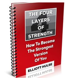 Elliot Hulse 4 Layers Of Strenght