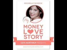 Money Love Story: Rochelle Schieck Creator of Qoya