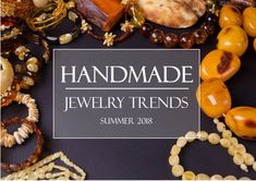 In today's world it is hard to keep up-to-date with ever-changing handmade fashion trends. Save your time and check here latest Handmade Jewelry Trends 2018 #TodaysFashionTrends