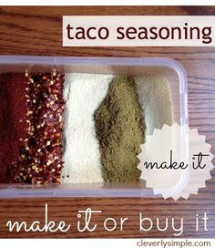 Should you make your own taco seasoning or buy it? I make my own and compare the cost, time and taste! See the results!
