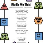 These fun riddles will get your students thinking about 2D shapes and their attributes.