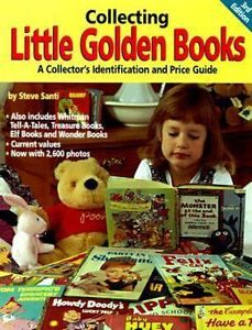 Collecting Little Golden Books by Steve Santi...3rd edition