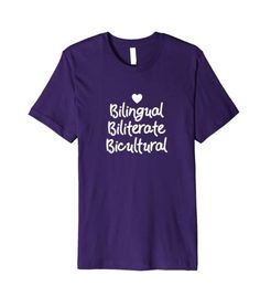 Great tee for any bilingual in your life. Shirt says 'Bilingual, Biliterate, Bicultural' and would make a great end of year, teachers appreciation, mothers day, Christmas or birthday gift.