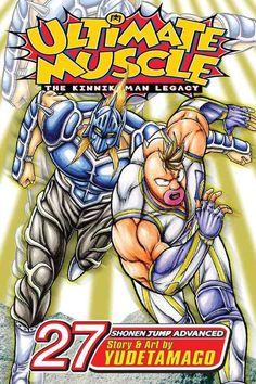 Ultimate Muscle 27: The Kinnikuman Legacy: Shonen Jump Advanced Manga Edition