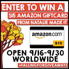 Enter to win a $15 Amazon Giftcard Giveaway | from @NatalieMadeIt | FallingForGiveaways | Ends 9/30