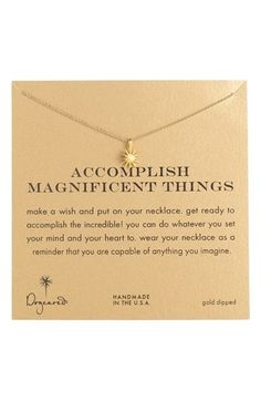 Free shipping and returns on Dogeared 'Accomplish Magnificent Things' Boxed Pendant Necklace at Nordstrom.com. A tiny sunburst makes an inspirational reminder on a handmade necklace of partially recycled materials.