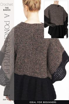 Needlecrafts, Crochet - Poncho with Flare           Frills and long, loose peplums on garments seem to be a style everywhere in fashion from t shirts to jackets. Looking at my previous posts, I decide