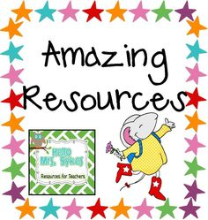Hello Mrs Sykes - Resources for Teachers: Amazing Resources, Part 3