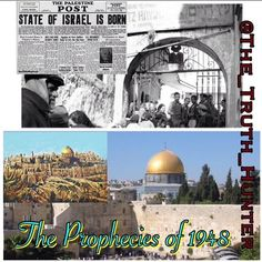 PC @the_truth_hunter  The Prophecies of 1948  1. Jacobs descendants would regain control of Israel  Bible passage: Amos 9:14-15 Written: about 750 BC Fulfilled: Since 1948  2. Israel would be brought back to life  Bible passage: Ezekiel 37:10-14 Written: between 593-571 BC Fulfilled: 1948  3. Isaiah spoke of a Israel being reborn in one day  Bible passage: Isaiah 66:7-8 Written: perhaps between 701-681 BC Fulfilled: 1948 In Isaiah 66:7-8 the prophet foreshadowed the re-birth of Israel in…