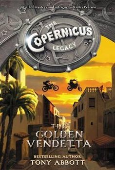 Golden Vendetta - Book 3 of the Copernicus Legacy