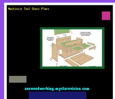 Machinist Tool Chest Plans 081447 - Woodworking Plans and Projects!
