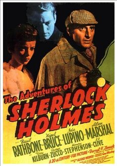 Fantastic Glossy Print - 'The Adventures Of Sherlock Holmes' (Basil Rathbone/Ida Lupino - Taken From A Rare Vintage Movie / Film Poster We Movie, Film Movie, Old Movies, Vintage Movies, Scary Movies, Detective, Crime Of The Century, Adventures Of Sherlock Holmes, Fox Pictures