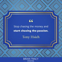 Focus on your passions and what you're good at, and the money will come. Self Development Courses, Training And Development, Personal Development, Inspirational Quotes About Success, Success Quotes, Brian Tracy, Focus On Yourself, Life Goals
