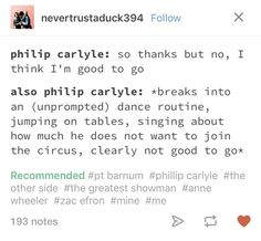 Haha sounds like Troy Bolton! The Other Side. The Greatest Show Funny Tumblr Comments, Tumblr Funny, Troy Bolton, Ella Enchanted, Dance Routines, Out Of Touch, Fandoms, The Greatest Showman, Great Movies