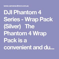 DJI Phantom 4 Series - Wrap Pack (Silver)   The Phantom 4 Wrap Pack is a convenient and durable waterproof cover for your Phantom 4's dedicated foam carry case. Turn it into a backpack by simply taking out the attached straps and slinging it on your back, making your wet weather travel adventures easier and safer than ever before.  The DJI Phantom 4 Series Wrap Pack comes with a full Australian warranty from DJI Australia.