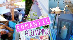 ♡ How To : Romantic Glamping ♡ & Date ideas