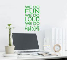 House family rules decal We do Fun We do Loud We by HouseHoldWords, $21.00 @JacQueline Lee