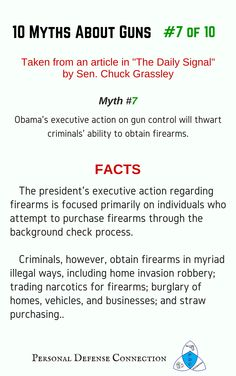 10 Myths About Guns: #7 of 10  Gun control laws only stop law abiding citizens from buying/owning guns.